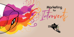introvert marketing course for freelancers  - the banner reads marketing for introverts by Unashamedly Creative and includes two little eyes peering out of a shell amid a colourful explosion