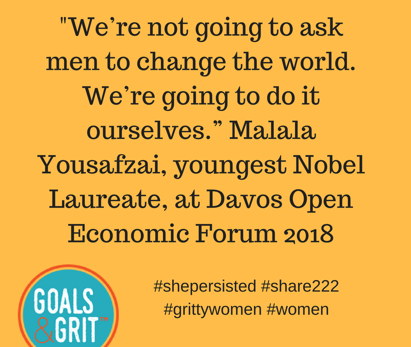 "A quote on women supporting women from Malala Yousafzai reads ""we're not going to ask men to change the world. We're going to do it ourselves."" It was said at the Davos Open Economic Forum in 2018."