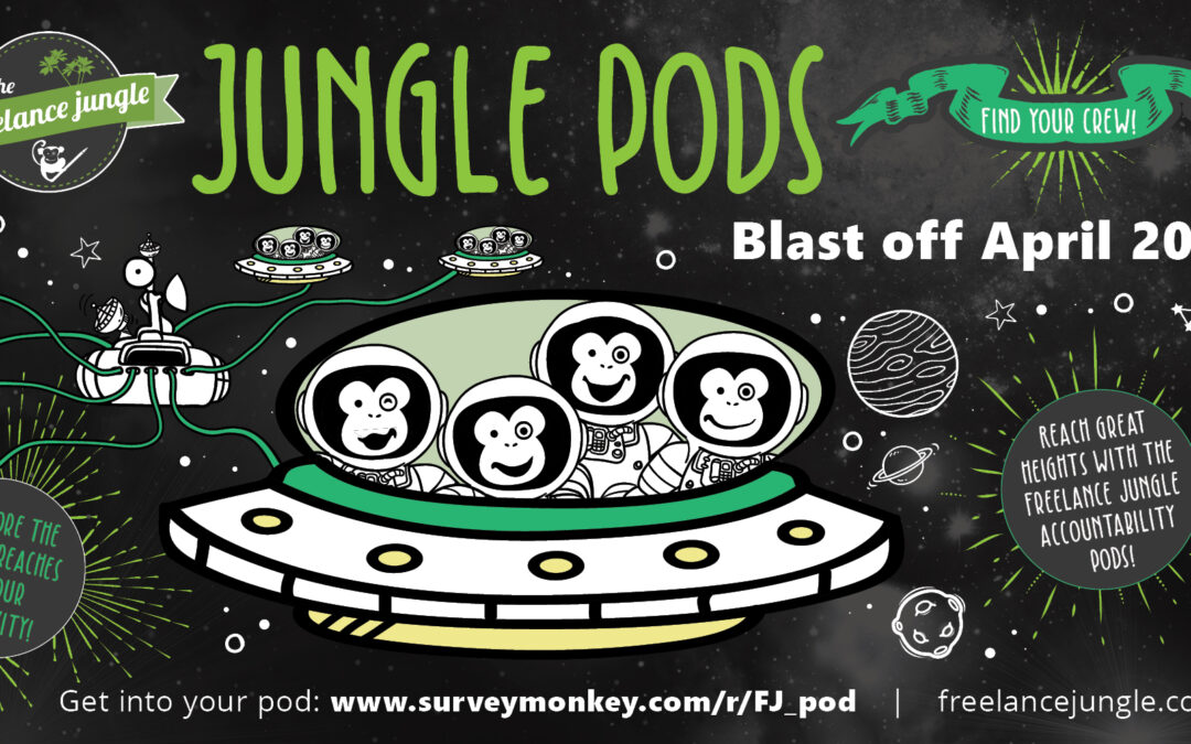 Blast off for Freelance Jungle accountability pods
