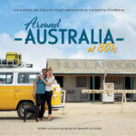 """Book cover for """"Around Australia at 80ks"""". A woman, man and a dog stand in front of a yellow VW van parked in front of tin shed service station with 'Nullabor' painted on the tin roof."""